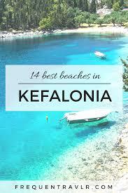 14 best beaches in kefalonia beach greek islands and wanderlust