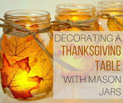 decorating a thanksgiving table with jars the wardrobe stylist