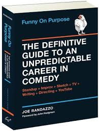 funny on purpose the definitive guide to an unpredictable career