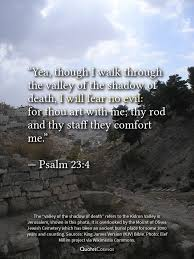 Bible Verses Comfort In Death Psalm 23 4 U201ci Will Fear No Evil U201d Translation Meaning Context