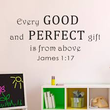 compare prices on scripture wall decals quotes online shopping every good and perfect gift is from above james 1 17 wall decal wall quote