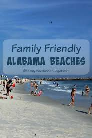 Alabama beaches images 10 reasons to vacation at alabama beaches family travels on a budget jpg