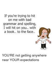 Bad Grammar Meme - 25 best memes about bad grammar bad grammar memes