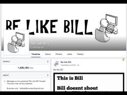 Be Like Bill Meme Takes Facebook By Storm Gadgets Now - be like bill meme creates storm in facebook youtube