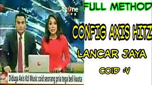 config axis hits http injektor viral axis xl coid config axis hitz opok http injector youtube