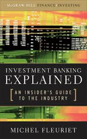 Mcgraw Bookshelf Investment Banking Explained An Insider U0027s Guide To The Industry