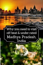 8 best places to visit in madhya pradesh the heart of india