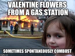 Gas Station Meme - disaster girl meme imgflip