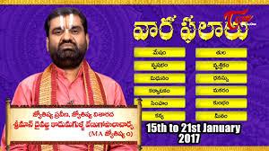 2017 horoscope predictions vaara phalalu jan 15th to jan 21st 2017 weekly predictions