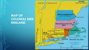 New England Colonies Map by Unit 1 Contact Chapters 1 And Ppt Download