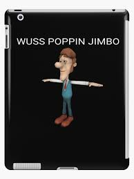 Meme Jimmy - wuss poppin jimbo jimmy neutron meme ipad cases skins by