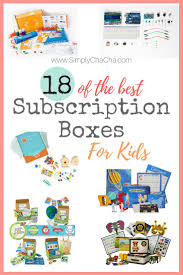 18 of the best subscription boxes for kids simply chacha