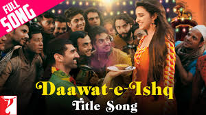 Seeking Theme Song Mp3 Daawat E Ishq Title Song Aditya Roy Kapur Parineeti