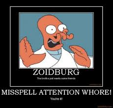 Youre A Whore Meme - image 347104 attention whore know your meme