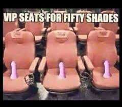 50 Shades Of Gray Meme - vip seats for 50 shades of grey funny