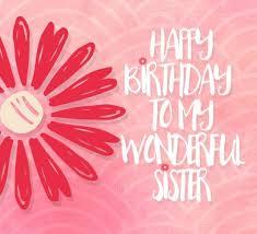 best 25 birthday greetings to sister ideas on pinterest