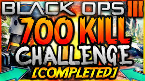 Challenge Kills Someone Black Ops 3 700 Kill Challenge Completed