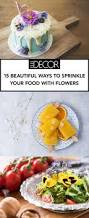 Win With Flower by 15 Edible Flower Ideas Food Photography
