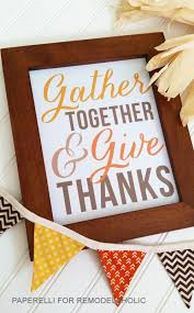 remodelaholic gather together and give thanks thanksgiving