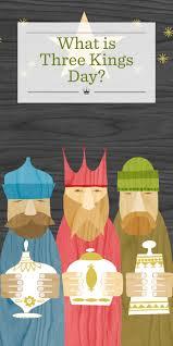 what is three kings day hallmark ideas u0026 inspiration