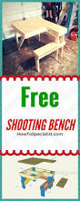 time to build how to build a shooting bench easy to follow shooting table