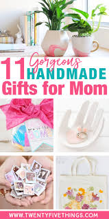 special mothers day gifts things to make for s day 11 gorgeous handmade gifts for