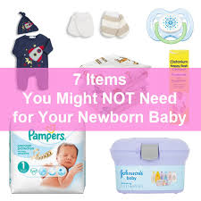 newborn baby needs 7 items you might not need for your newborn baby a reviews