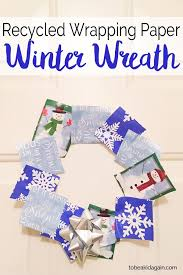recycled wrapping paper recycled wrapping paper winter wreath craft to be a kid again