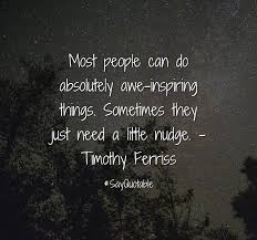 quote about most people can do absolutely awe inspiring things
