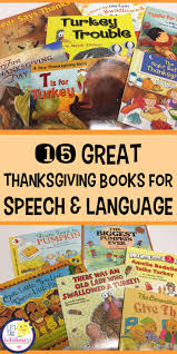 books for thanksgiving 253 best slp thanksgiving images on pinterest therapy ideas