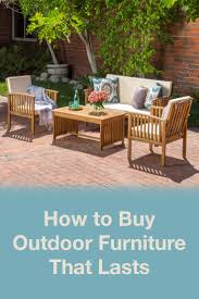 Outdoor Furniture Wood Must Know Tips For Buying Long Lasting Outdoor Furniture
