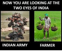Farmer Meme - now you are looking at the two eyes of india indian army farmer