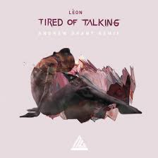 talking photo album premiere léon tired of talking andrew grant remix all things go