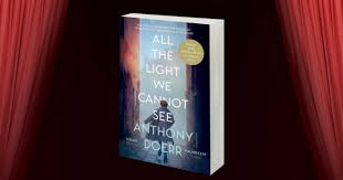 The Light We Cannot See All The Light We Cannot See Revisiting A Modern Classic Starts