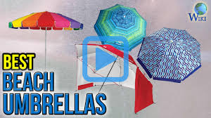Cheap Beach Umbrella Top 6 Beach Umbrellas Of 2017 Video Review