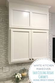how to make cabinets go to ceiling build faux kitchen cabinets to the ceiling home sweet fixer