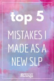 sample resume for speech language pathologist 91 best slp professional resources images on pinterest speech the top 5 mistakes i made as a new speech and language therapist including advice on