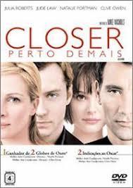 Closer Perto De Mais - filme closer perto demais closer 2004