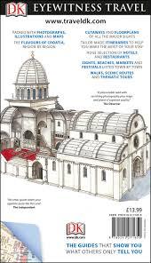 dk eyewitness travel guide croatia eyewitness travel guides