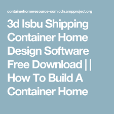 container home design software free 3d isbu shipping container home design software free download