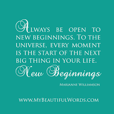love quotes about new beginnings new beginnings quotes i love cool