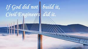 quotes on design engineering quotes about civil engineering civil engineering graduate