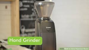 Where To Buy A Coffee Grinder 4 Ways To Grind Espresso Beans Wikihow