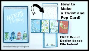 twist and how to make a twist and pop card with free cricut design space
