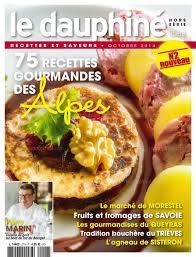 recette cuisine gourmande editions le dauphiné libéré la cuisine gourmande des alpes