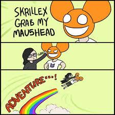 Skrillex Meme - skrillex deadmau5 grab my helmet meme