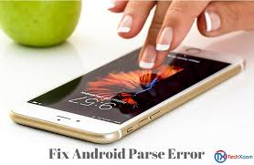 problem parsing apk fix parse error there is a problem parsing the package