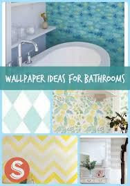 wallpaper bathroom ideas wallpaper for bathroom ideas