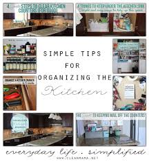 simple tips for organizing the kitchen clean mama