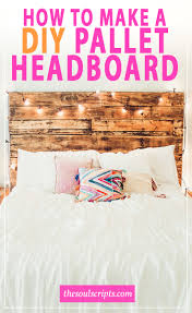 Headboard Made From Pallets How To Make A Diy Pallet Headboard Like Ours Soulscripts By
